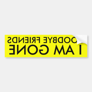 goodbye friends car bumper sticker