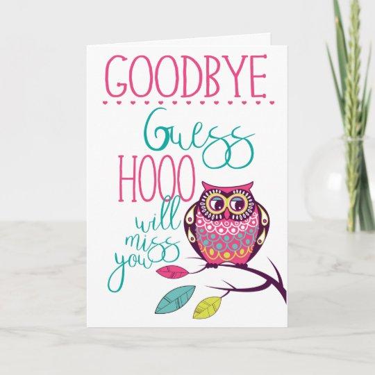 goodbye funny farewell owl card  zazzle