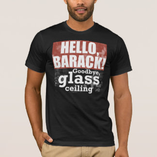 Goodbye glass ceiling Obama shirt