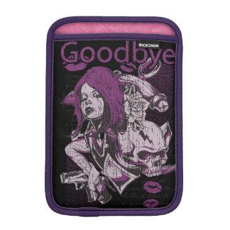 Goodbye iPad Mini Sleeve