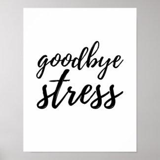 Goodbye Stress - White Poster