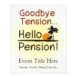 "Goodbye Tension, Hello Pension Funny Retirement 4.5"" X 5.6"" Flyer"