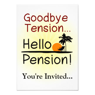 Goodbye Tension, Hello Pension Funny Retirement Card