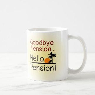 Goodbye Tension, Hello Pension Funny Retirement Coffee Mug