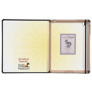 Goodbye Tension, Hello Pension Funny Retirement iPad Cases