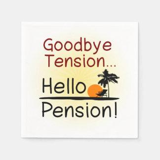 Goodbye Tension, Hello Pension Funny Retirement Napkin