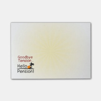 Goodbye Tension, Hello Pension Funny Retirement Post-it® Notes