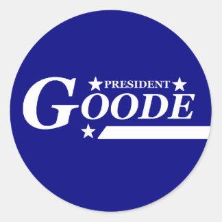 Goode para presidente Stickers Pegatina Redonda