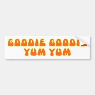 Goodie Goodie Yum Yum Etiqueta De Parachoque
