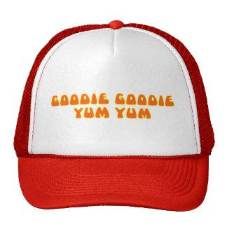 Goodie Goodie Yum Yum Trucker Hat