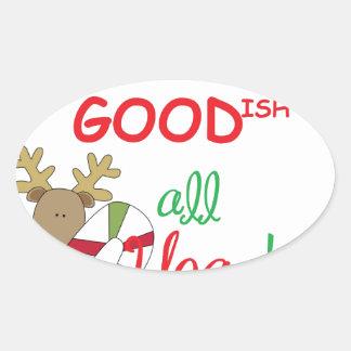 goodish all year oval sticker