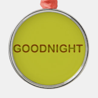 GOODNIGHT2 GOODNIGHT GOOD NIGHT SLEEPY COMMENTS CHRISTMAS ORNAMENTS