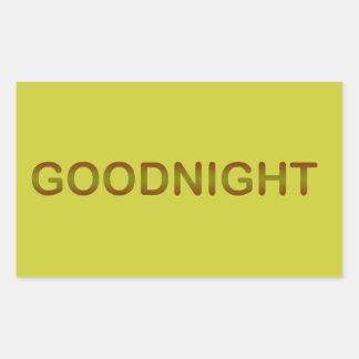 GOODNIGHT2 GOODNIGHT GOOD NIGHT SLEEPY COMMENTS RECTANGULAR STICKER