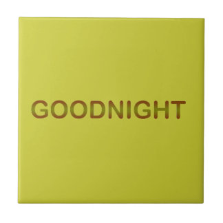 GOODNIGHT2 GOODNIGHT GOOD NIGHT SLEEPY COMMENTS TILE