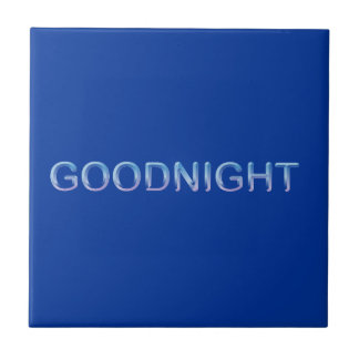 GOODNIGHT8 GOODNIGHT blue GOOD NIGHT SLEEPY COMMEN Tile
