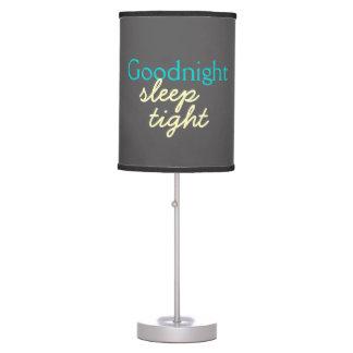 Goodnight Sleep Tight - Baby's Bedside Table Lamp