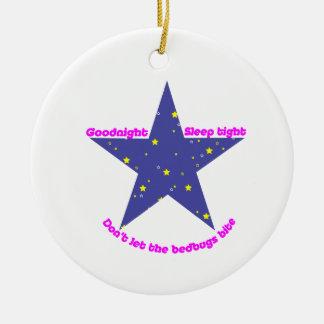 Goodnight Sleep Tight Bedbug Star Ceramic Ornament
