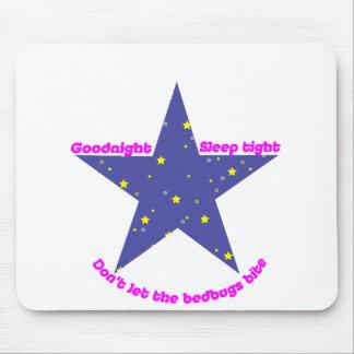 Goodnight Sleep Tight Bedbug Star Mouse Pad