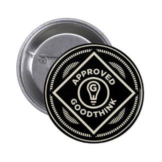Goodthink aprobó el botón pin redondo de 2 pulgadas