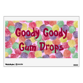 Goody Goody Gum Drops Wall Decal