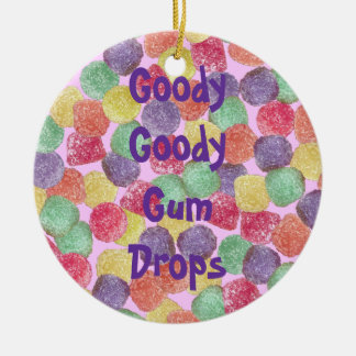 Goody Goody Gumdrops Ceramic Ornament
