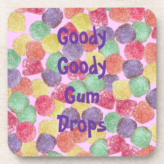 Goody Goody Gumdrops Coaster