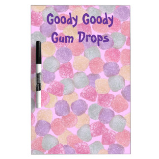 Goody Goody Gumdrops Dry-Erase Board