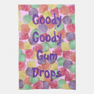 Goody Goody Gumdrops Kitchen Towel