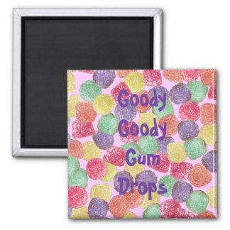 Goody Goody Gumdrops Magnet