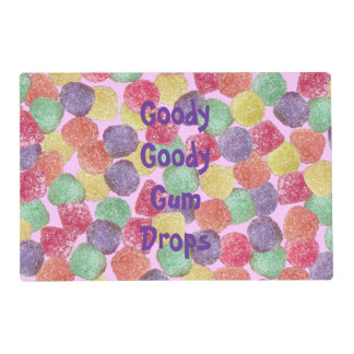 Goody Goody Gumdrops Placemat