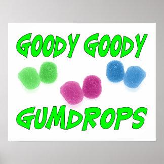Goody Goody Gumdrops Poster