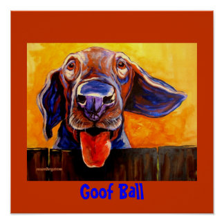 Goof Ball Posters