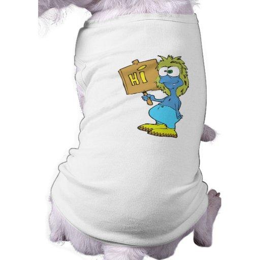 goofy silly monster saying hi pet tee shirt
