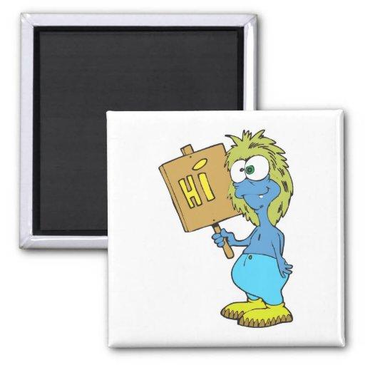 goofy silly monster saying hi fridge magnet
