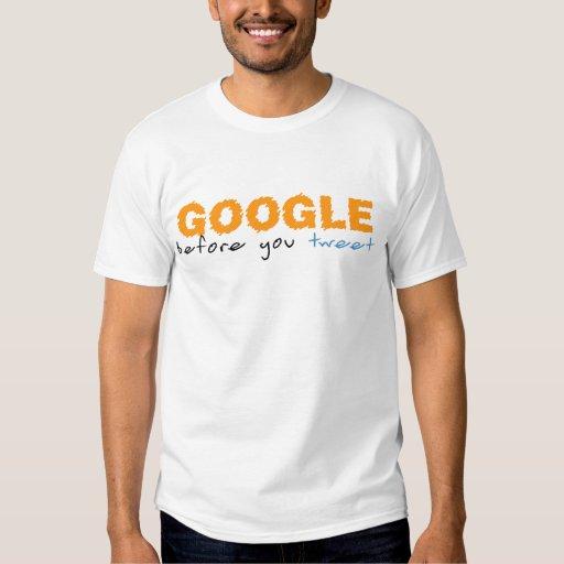 Google Before You Tweet T-Shirt