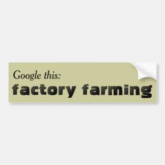 Google esto: Cultivo de la fábrica Etiqueta De Parachoque