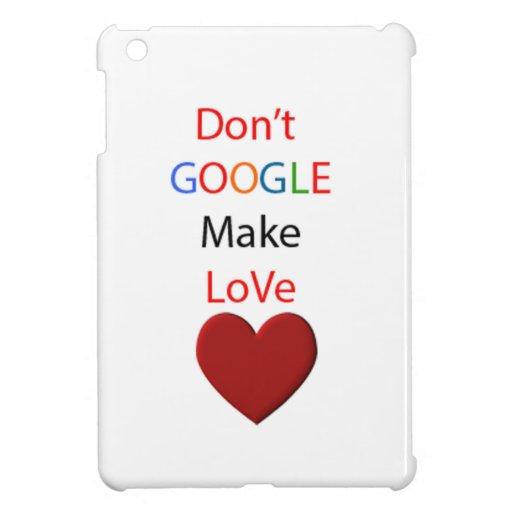 Google no hace el amor