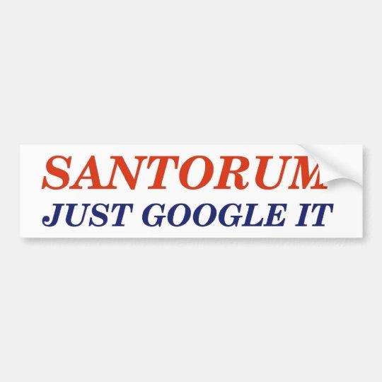 Google Santorum Bumper Sticker