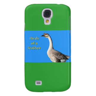 Goose: African Gray Goose Says: Birds of a Feather Galaxy S4 Case