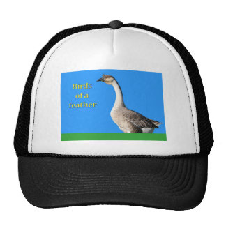 Goose: African Gray Goose Says: Birds of a Feather Trucker Hats