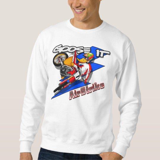 Goose It AirStrike Sweatshirt