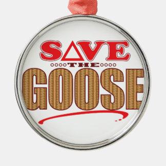 Goose Save Metal Ornament
