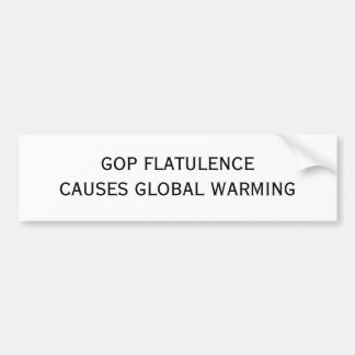 GOP FLATULENCECAUSES GLOBAL WARMING BUMPER STICKER