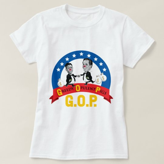 GOP-Greedy Opulent Pigs, Anti Romney,  T-Shirt