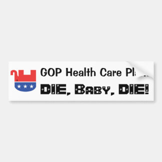 GOP Health Care Plan Bumper Sticker