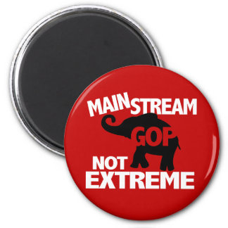 GOP is Mainstream Not Extreme 2 Inch Round Magnet