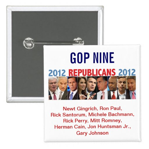 GOP Nine - 2012 Republican Primary Election Buttons
