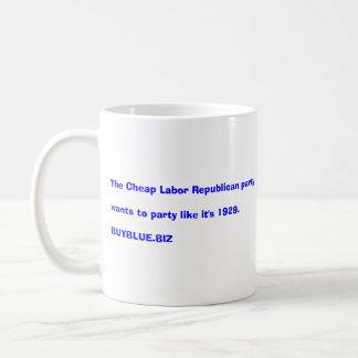 GOP party like it's 1929    buyblue.biz Coffee Mug
