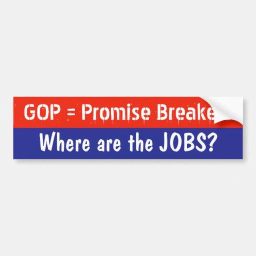 GOP Promise Breakers bumper sticker Car Bumper Sticker