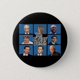 GOP - The Shady Bunch - Paul Romney Palin Bachmann Pinback Button